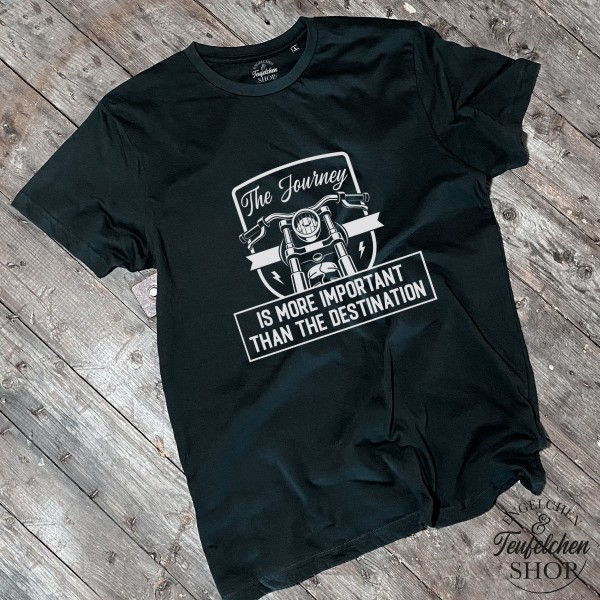 Biker T-Shirt Herren - The journey ist more important than the destination