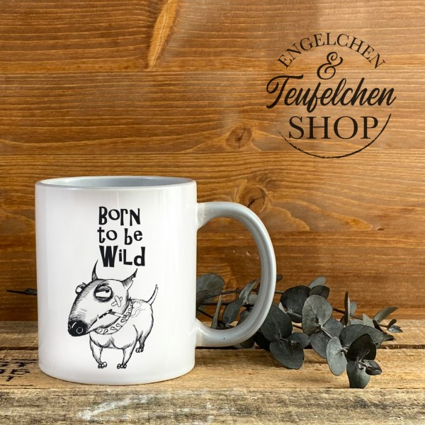 Tasse - Born to be wild